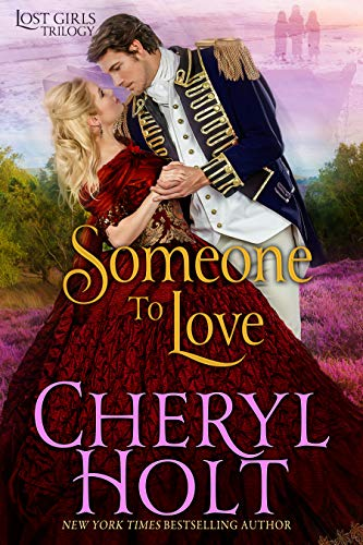 Someone to Love (Lost Girls Book 1) Cheryl Holt