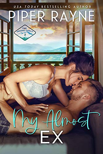 My Almost Ex (The Greene Family Book 2) Piper Rayne