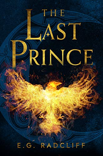 The Last Prince (The Coming of Áed Book 2) E.G. Radcliff