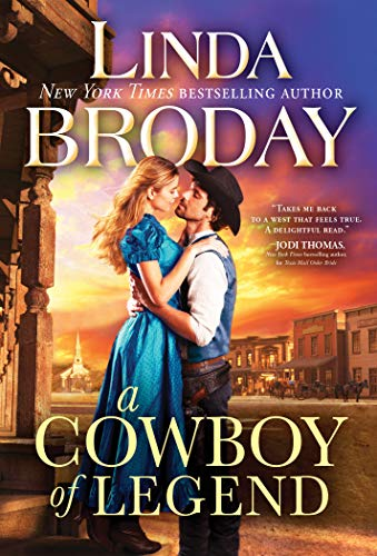 A Cowboy of Legend (Lone Star Legends Book 1) Linda Broday