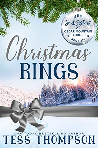 Christmas Rings (Soul Sisters at Cedar Mountain Lodge Book 6) Tess Thompson , Ev Bishop, et al.