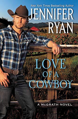 Love of a Cowboy (McGrath Book 2) Jennifer Ryan