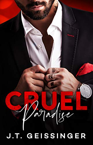 Cruel Paradise (Beautifully Cruel Book 2) J.T. Geissinger
