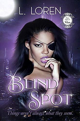 Blind Spot: A BWWM Paranormal Romance (Once Upon A Villain Series Season 2 Book 4) L. Loren