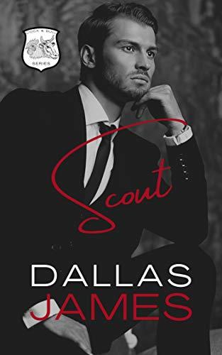 Scout: An M/M Romance (Cock & Bull Book 1) Dallas James