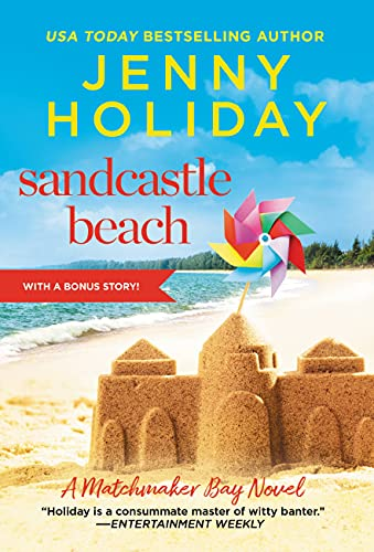 Sandcastle Beach: Includes a Bonus Novella (Matchmaker Bay Book 3) Jenny Holiday