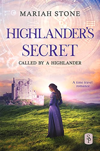 Highlander's Hope: A Scottish Historical Time Travel Romance (Called by a Highlander Book 2) Mariah Stone