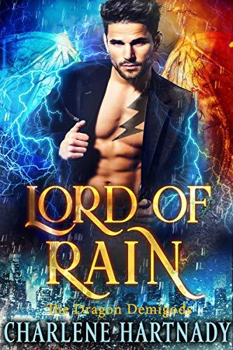 Lord of Rain (The Dragon Demigods Book 5) Charlene Hartnady