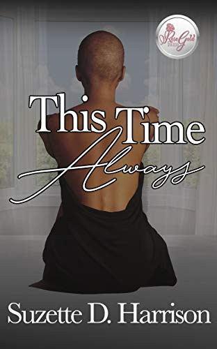 This Time Always Suzette D. Harrison