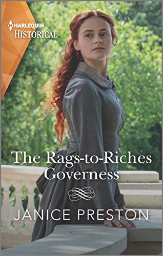 The Rags-to-Riches Governess: A Cinderella Regency Romance (Lady Tregowan's Will Book 1) Janice Preston