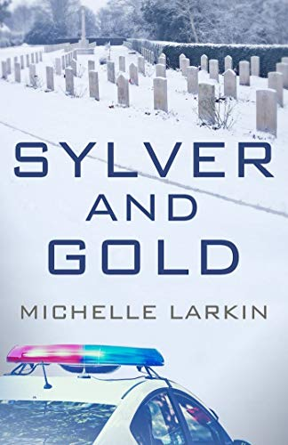 Sylver and Gold Michelle Larkin