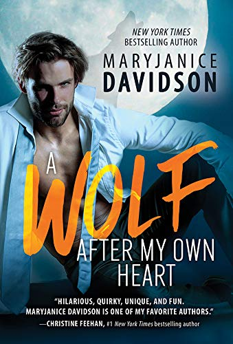 A Wolf After My Own Heart: A Hilarious Shapeshifting RomCom from a Beloved Bestselling Author (BeWere My Heart Book 2) MaryJanice Davidson