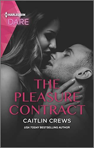 The Pleasure Contract: A Sexy Billionaire Romance (Summer Seductions) Caitlin Crews