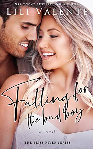 Virgin Seeks Bad Boy (Bliss River Book 3) Lili Valente