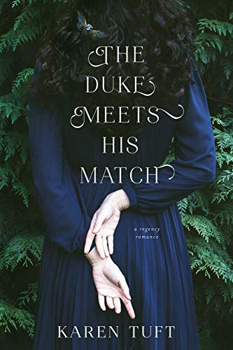 The Duke Meets His Match Karen Tuft