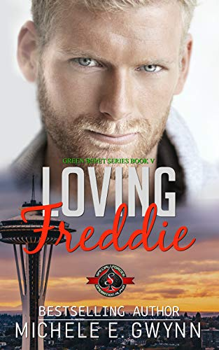 Loving Freddie (Special Forces: Operation Alpha) (Green Beret Book 5) Michele E. Gwynn and Operation Alpha