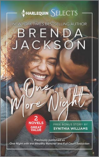 One More Night (Harlequin Selects) Brenda Jackson and Synithia Williams
