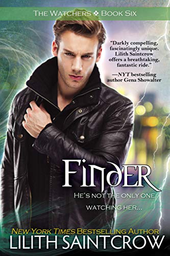 Finder (The Watchers Book 6) Lilith Saintcrow