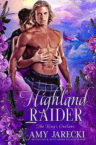 Highland Raider (The King's Outlaws Book 2) Amy Jarecki