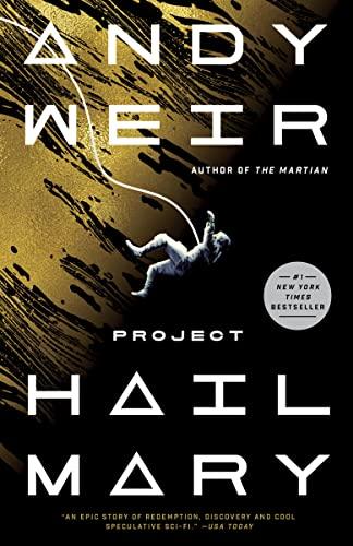 Project Hail Mary: A Novel Andy Weir