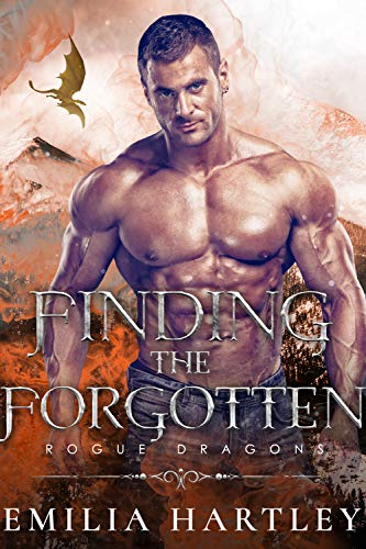 Finding the Forgotten (Rogue Dragons Book 2) Emilia Hartley