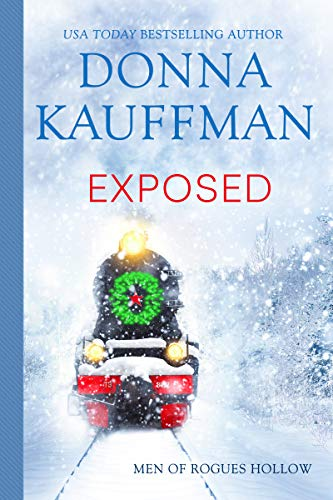 Exposed (Men of Rogues Hollow) Donna Kauffman