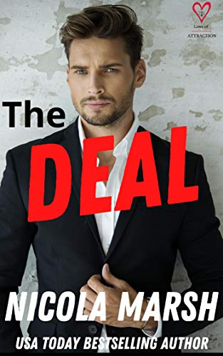 The Deal: a friends to lovers, fake relationship standalone romance (Laws of Attraction Book 1) Nicola Marsh