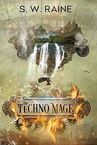 The Techno Mage S.W. Raine