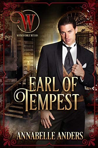 Earl of Tempest: Regency Cocky Gents (Book 7) Annabelle Anders and Wicked Earls Club