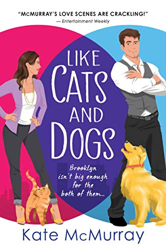 Like Cats and Dogs (Whitman Street Cat Cafe Book 1) Kate McMurray