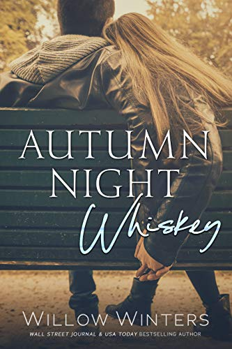 Autumn Night Whiskey (Tequila Rose Book 2) Willow Winters