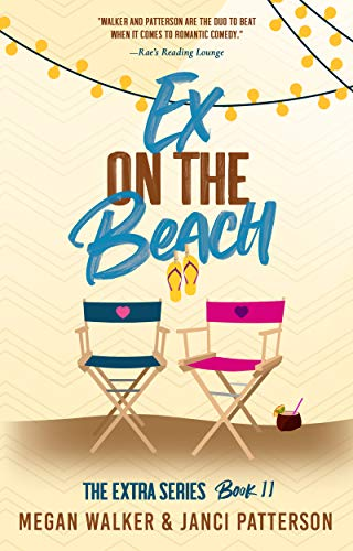 Ex on the Beach (The Extra Series Book 11) Megan Walker and Janci Patterson