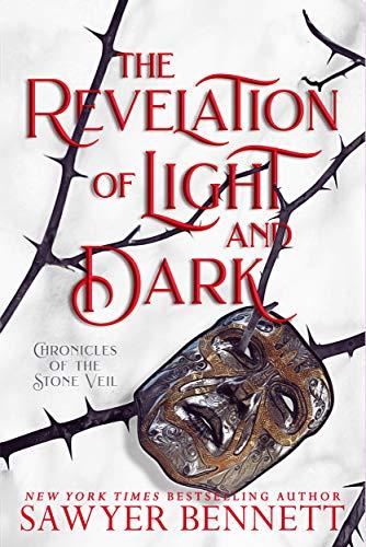 The Revelation of Light and Dark (Chronicles of the Stone Veil Book 1) Sawyer Bennett