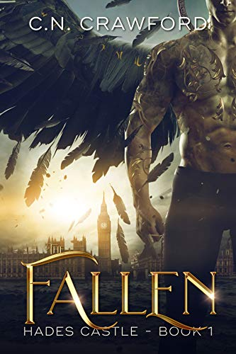 The Fallen (Hades Castle Trilogy Book 1) C.N. Crawford