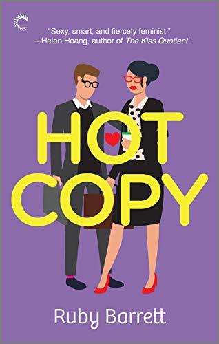Hot Copy: A Novel Ruby Barrett