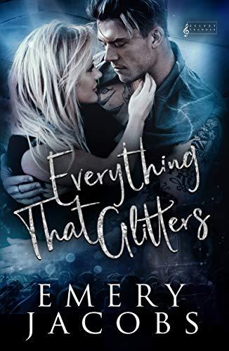 Everything That Glitters (Velvet Thunder Book 1) Emery Jacobs