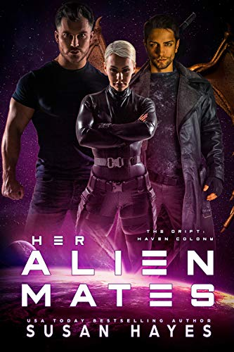 Her Alien Mates (The Drift: Haven Colony Book 1) Susan Hayes