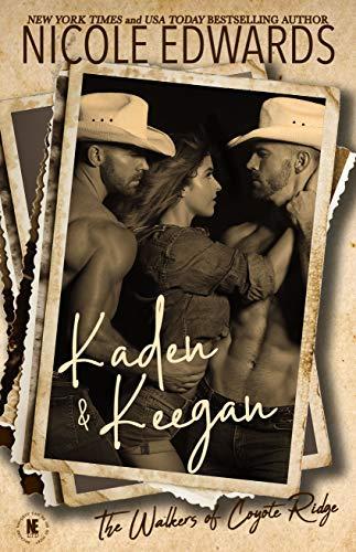 Kaden & Keegan (The Walkers of Coyote Ridge Book 9) Nicole Edwards