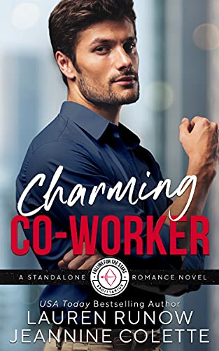 Charming Co-Worker: Holiday RomCom Standalone Lauren Runow and Jeannine Colette