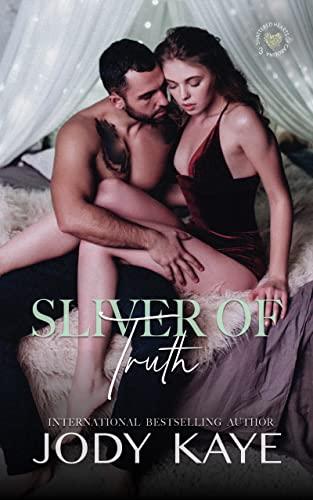 Sliver of Truth (Shattered Hearts of Carolina Book 3) Jody Kaye