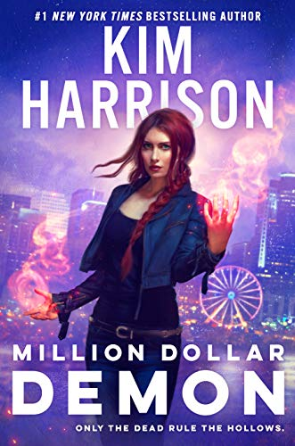Million Dollar Demon (Hollows Book 15) Kim Harrison