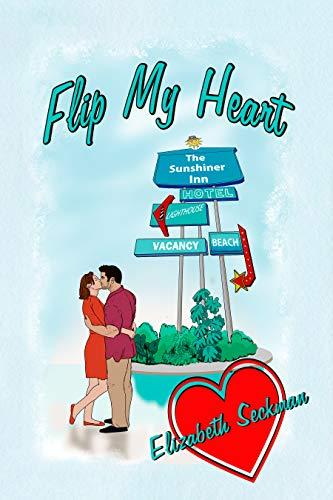 Flip My Heart Elizabeth Seckman