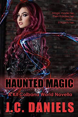 Haunted Magic: A Colbana Files World Novella J.C. Daniels and Shiloh Walker