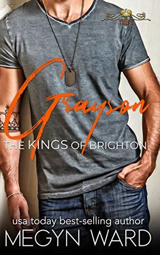 Grayson (The Kings of Brighton Book 3) Megyn Ward