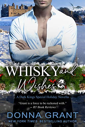 Whisky and Wishes (Dark Kings Book 19) Donna Grant