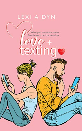 Love + Texting Lexi Aidyn