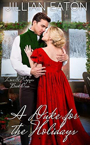 A Duke for the Holidays Jillian Eaton