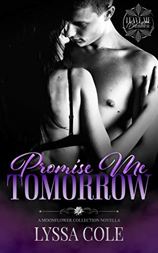 Promise Me Tomorrow (Leave Me Breathless World) Lyssa Cole