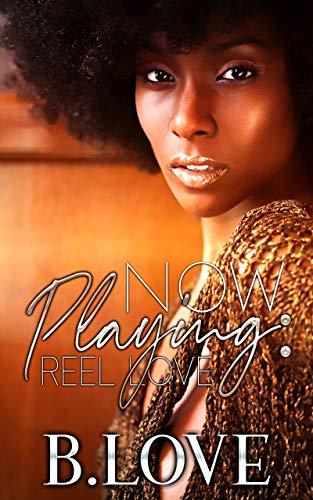 Now Playing: Reel Love B. Love