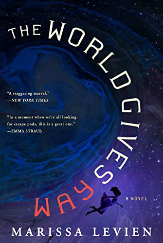 The World Gives Way: A Novel Marissa Levien